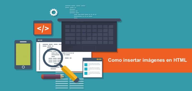 Imágenes HTML - Tag img para insertar imagen en páginas Web